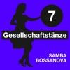 Gesellschaftstänze. Samba Bossanova (Volume 7), Black and White Orchestra