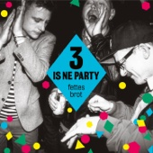 3 is ne Party (Schampus Edition)