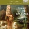 Mozart: Il rè pastore, Musica Ad Rhenum & Jed Wentz