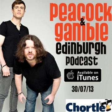 Listen to episodes of Chortle: Peacock and Gamble Podcast ... - photo#45