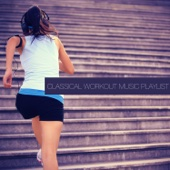 Classical Workout Music Playlist
