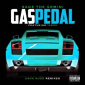 Gas Pedal (Dave Audé Remixes) [feat. IamSu] - Single