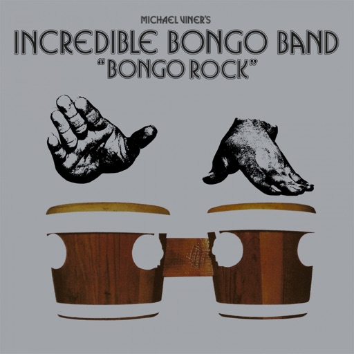 Bongo Rock - Incredible Bongo Band