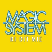 Magic System - Ki Dit Mié illustration