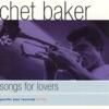 Lush Life - Chet Baker