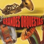 Grandes Orquestas, Vol. 1