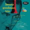 I'll Never Be The Same - Benny Goodman Trio
