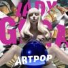 ARTPOP, Lady Gaga