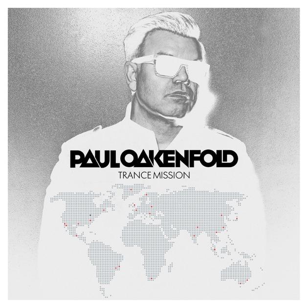 Trance Mission by Paul Oakenfold