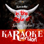 Karaoke (In the Style of Javier Solís)