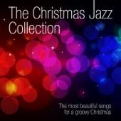 ザ・クリスマスジャズ・コレクション (クリスマスでグルービーな仕上がりのためにベストソングス)
