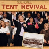 Tent Revival Homecoming - Bill & Gloria Gaither