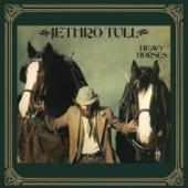 Heavy Horses (Bonus Track Version)