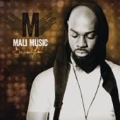 Beautiful - Mali Music