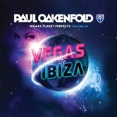 We Are Planet Perfecto, Vol. 3 - Vegas To Ibiza - Paul Oakenfold