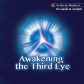 Awakening the Third Eye - The Ascension Meditation II