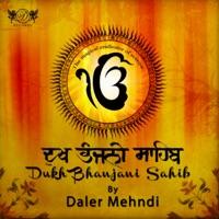 Dukh Bhanjani Sahib - Single - Daler Mehndi