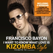 I Want to Know What Love Is (Karaoke Version Kizomba Soft Mix) [Originally Performed By Foreigner]