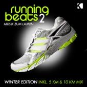 Running Beats 2 - Musik zum Laufen (Winter Edition) [Inkl. 5 KM & 10 KM Mix]
