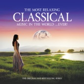 The Most Relaxing Classical Music in the World...Ever!