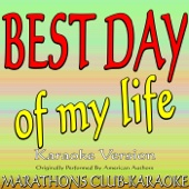 Best Day of My Life (Originally Performed By American Authors) [Karaoke Version]