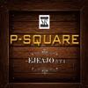 Ejeajo (feat. T.I.) - Single, P-Square