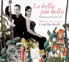 La bella più bella: Songs from Early Baroque Italy, Roberta Invernizzi