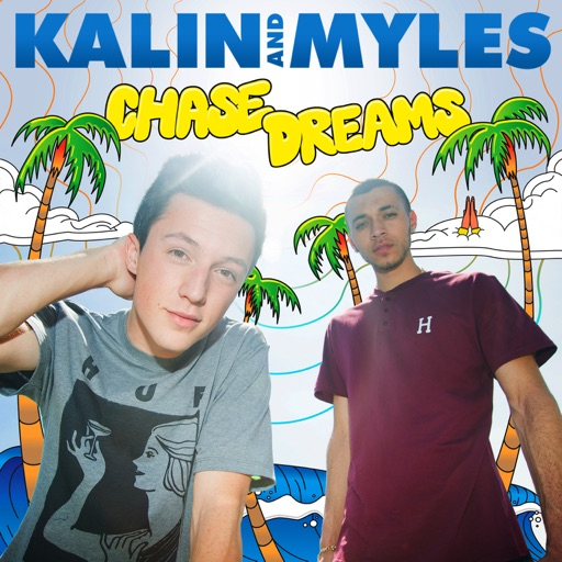Got You - Kalin and Myles