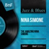 The Amazing Nina Simone (feat. Bob Merser and His Orchestra) [Mono Version], Nina Simone