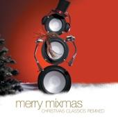Merry Mixmas: Christmas Classics Remix