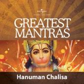 Greatest Mantras - Hanuman Chalisa