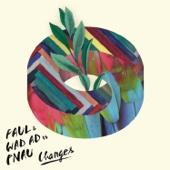 Halo granie Changes Tocadisco s Sunny LA Remix Faul Wad Ad PNAU
