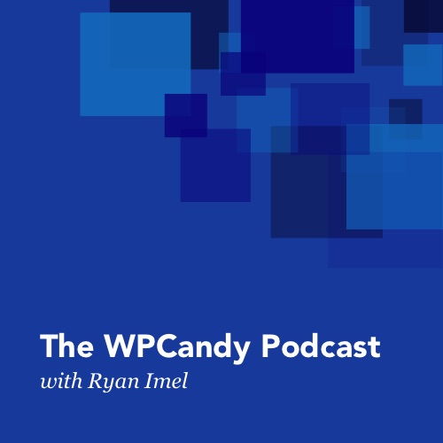 The WPCandy Podcast