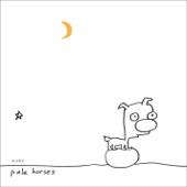 Pale Horses (Remixes)