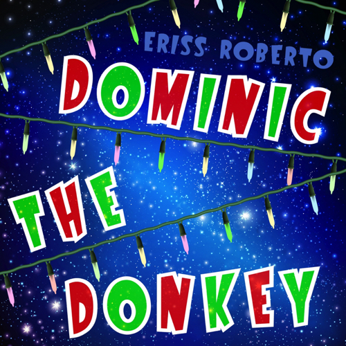 Dominic the Donkey - Eriss Roberto