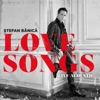 Love Songs, Stefan Banica