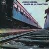 Hasta el Último Tren, Jorge Sobral