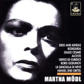 Martha Mödl Sings Händel, Purcell, Gluck, Mussorgsky and Others