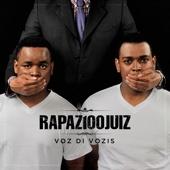Voz Di Vozis - Rapaz 100 Juiz