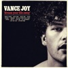 Dream Your Life Away, Vance Joy