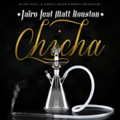 Chicha (feat. Matt Houston) - Single