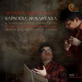 Ananda Sukarlan: Rapsodia Nusantara & Other Various Piano Pieces
