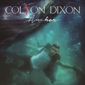 Through All of It - Colton Dixon