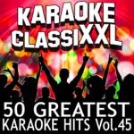 50 Greatest Karaoke Hits, Vol. 45 (Karaoke Version)