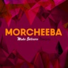Pochette album Morcheeba - Make Believer Remixes