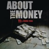 About the Money (feat. Young Thug) - Single, T.I.