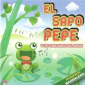 El Sapo Pepe y las canciones del jardín (Música infantil)