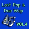 Lost Pop & Doo Wop 45's, Vol. 4