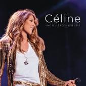 Céline... Une seule fois (Live 2013)