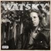 Watsky - Whoa Whoa Whoa